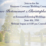 Covenant Wedding Ceremony June 4th